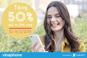 Vinaphone khuyến mãi 50% thẻ nạp từ 12 - 14/2/2018